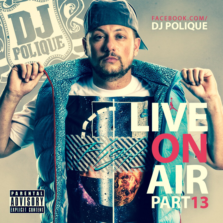 DJ Polique - Live On Air Pt.13